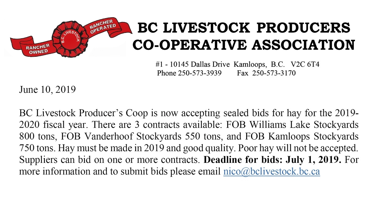BC Livestock is currently accepting sealed bids for 3 hay supplier contracts (Kamloops, Williams Lake and Vanderhoof) for 2019-2020,